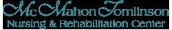 McMahon Tomlinson Nursing and Rehabilitation Center